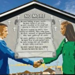 'No More' Mural at Kenilworth Place off Newtonards Road.  This mural is a recent development based on two real-life individuals, a boy from East Belfast (Protestant) holding hands with a girl from Short Strand (Catholic).  The Newtonards-Short Strand area was the site of the major riot of June 2011